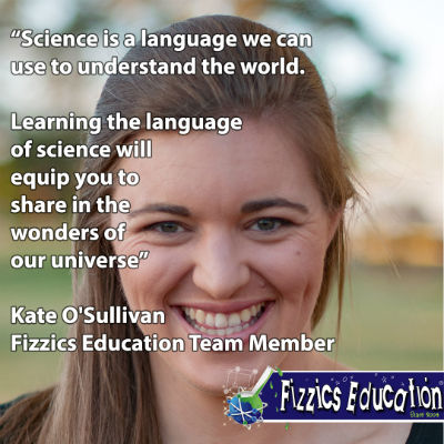 Kate OSullivan from Fizzics quote