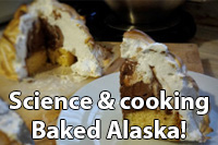 Science and cooking Baked Alaska