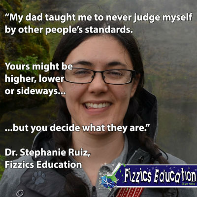Stephanie Ruiz from Fizzics quote