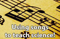 Using songs to teach science