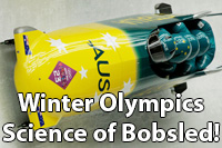 Winter olympics - Science of bobsled (photo of Australian bobsled team travelling down the ice)