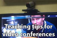 teaching tips for video conferencing