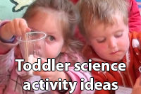 toddler science activity ideas